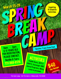 Pin Oak Lodge Spring Break Day Camp @ Natchez Trace State Park