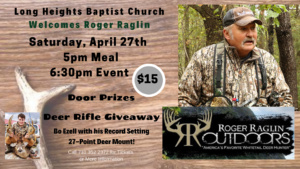 Roger Raglin at Long Heights Baptist Church @ Long Heights Baptist Church