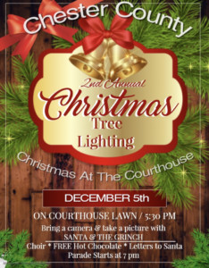Second Annual Christmas Tree Lighting in Chester County @ Chester County Courthouse