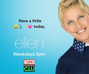 Watch Ellen on WCCB, Charlotte's CW, weekdays at 5pm!