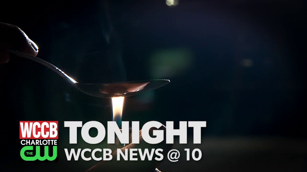 Special Report: Heroin In Charlotte Part 2, Tonight on WCCB News @ Ten
