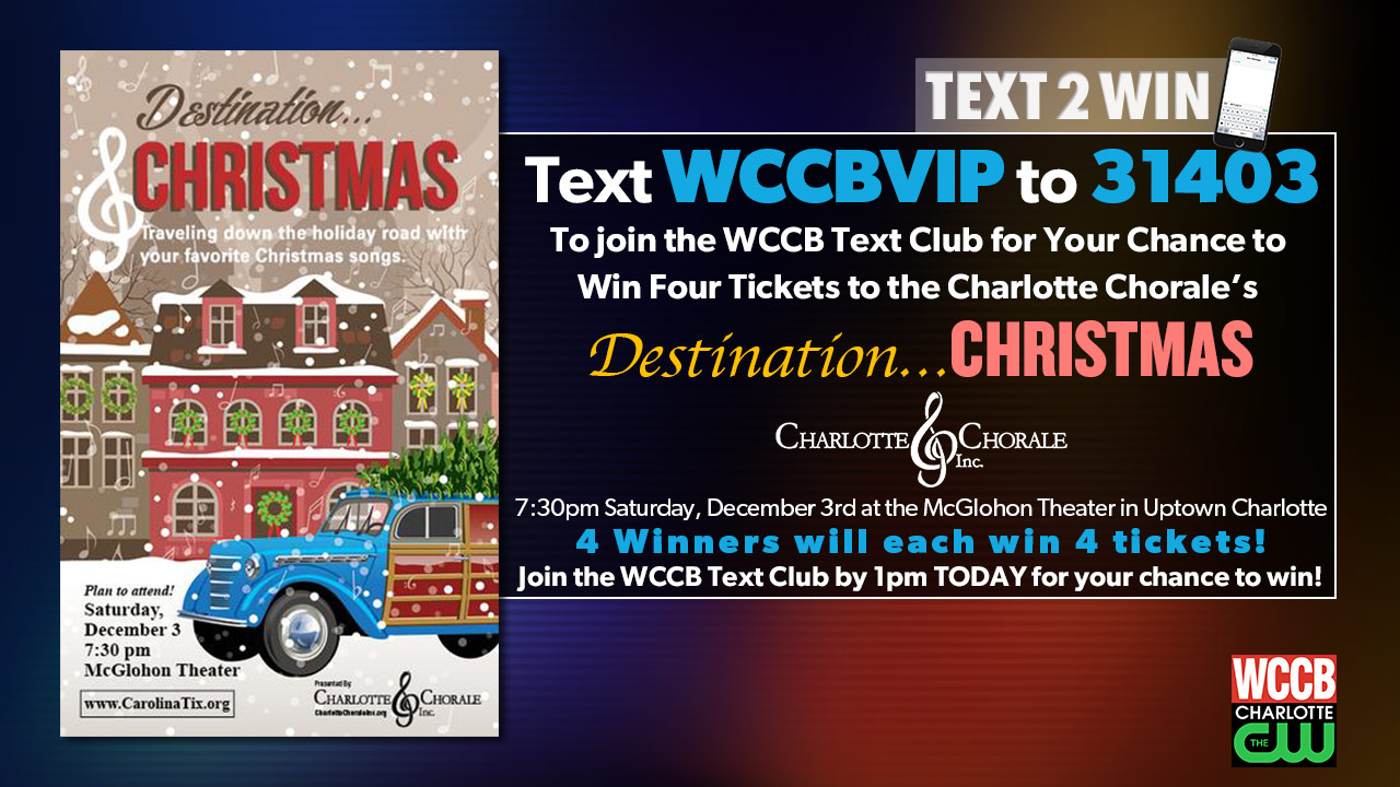 "Win tickets to Charlotte Chorale's ""Destination Christmas"" concert from WCCB, Charlotte's CW"