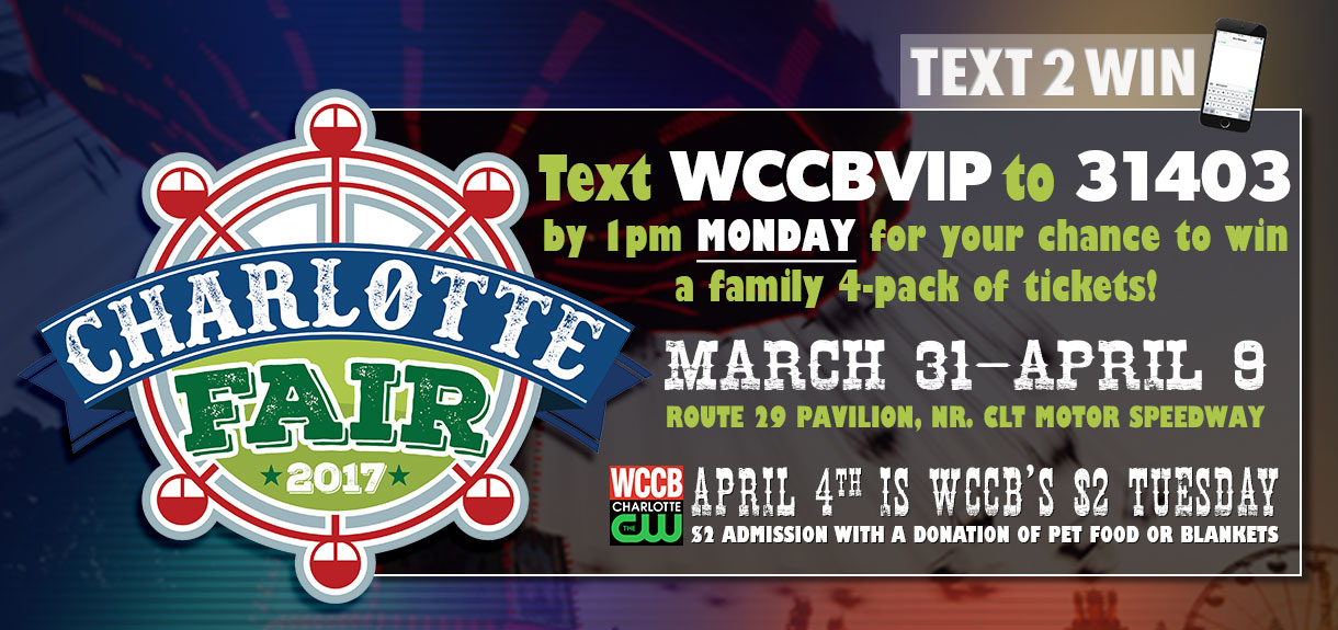 Win a family 4-pack of tickets to the Charlotte Fair from WCCB, Charlotte's CW