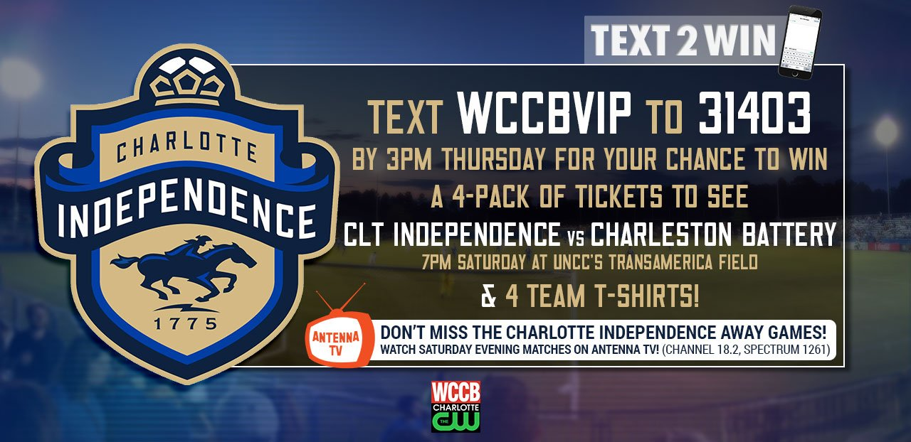 Win 4 tickets and t-shirts to the Charlotte Independence v Charleston Battery game from WCCB, Charlotte's CW