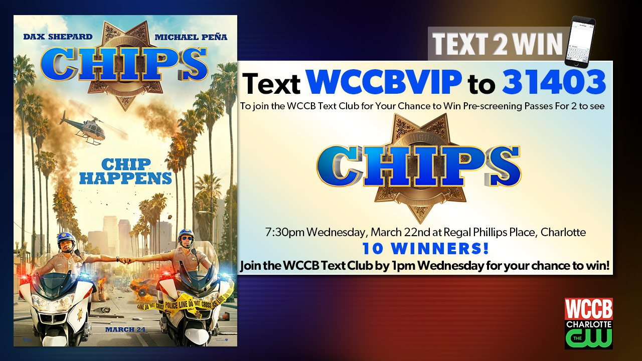Win pre-screening passes to see CHIPS, from WCCB, Charlotte's CW