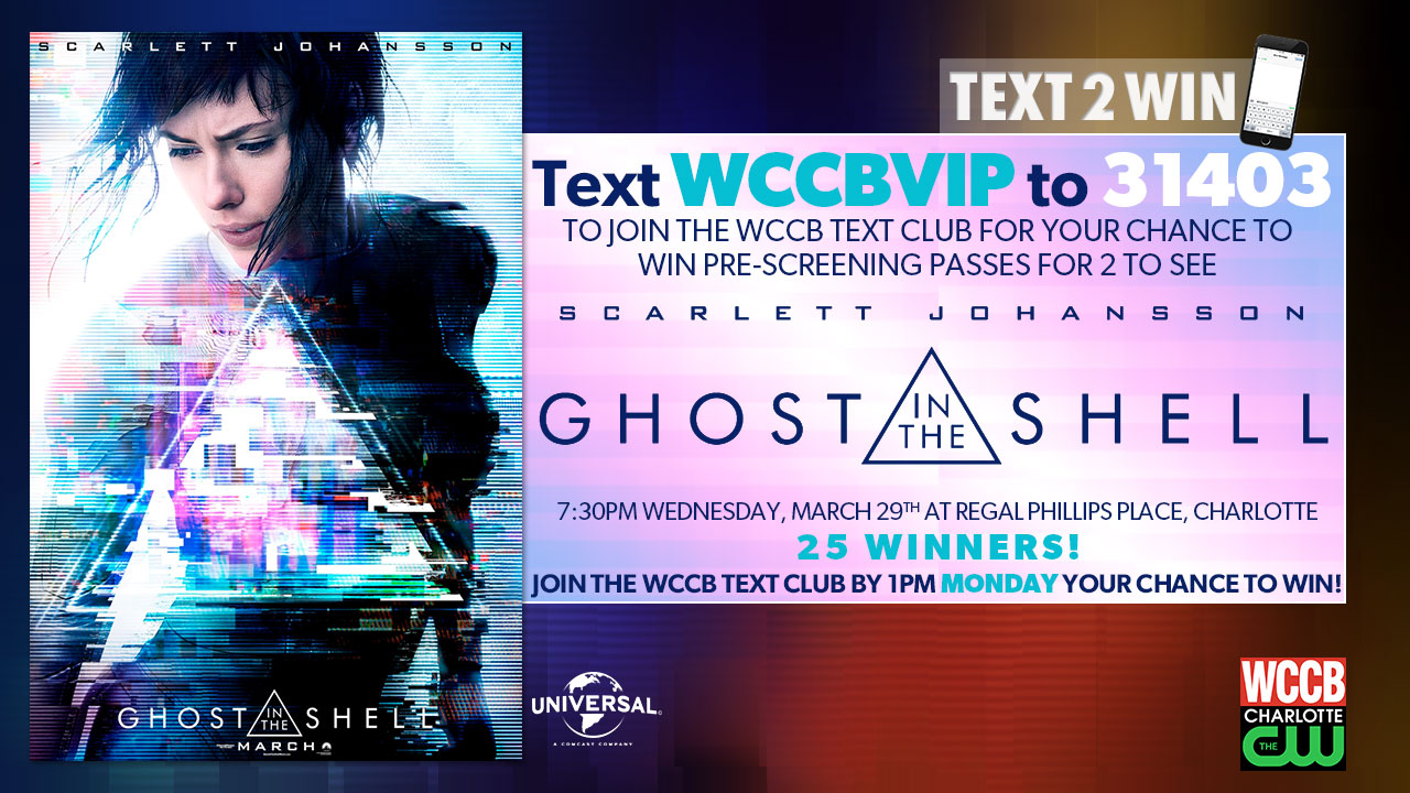 Win a pass for 2 to see an advanced screening of Ghost in the Shell from WCCB, Charlotte's CW