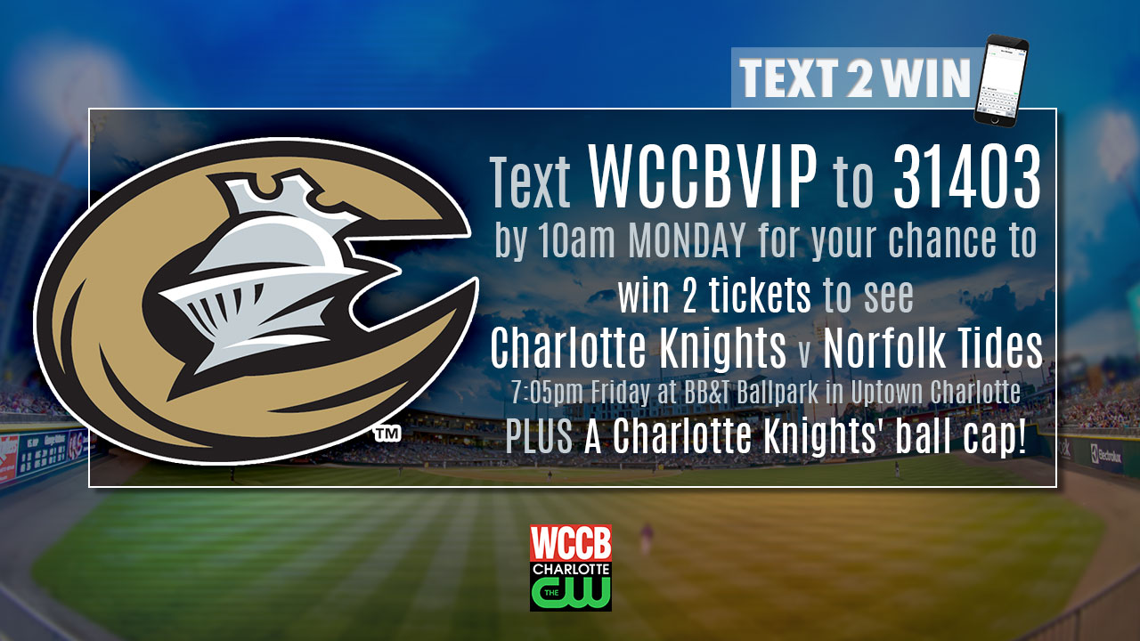Win Charlotte Knights' tickets and baseball cap from WCCB, Charlotte's CW