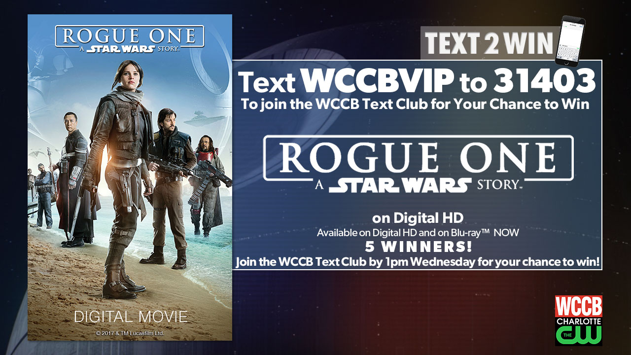 Win Rogue One: A Star Wars Story from WCCB, Charlotte's CW!