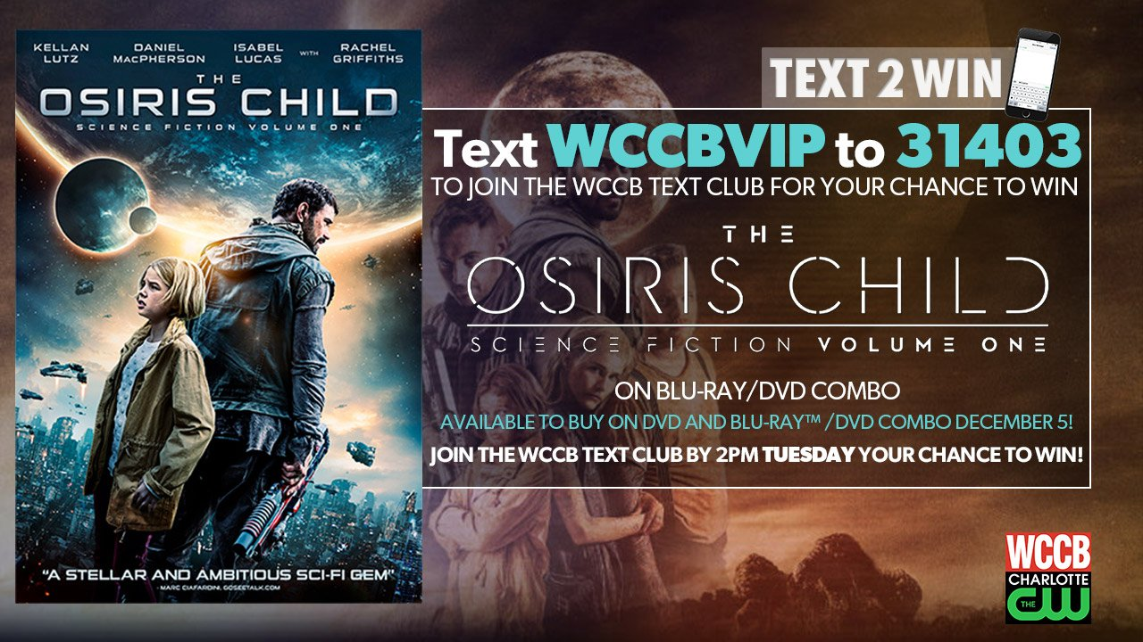 Win The Osiris Child from WCCB, Charlotte's CW