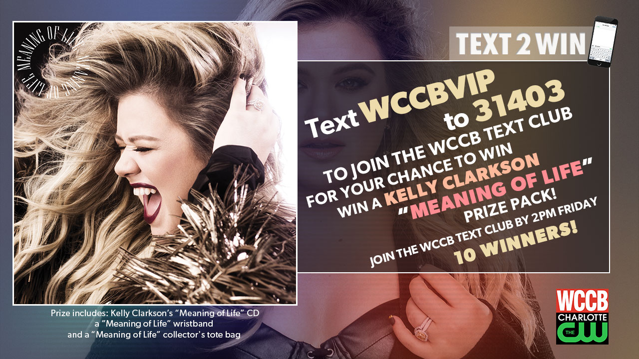 "Win Kelly Clarkson's ""Meaning of Life"" CD from WCCB, Charlotte's CW"