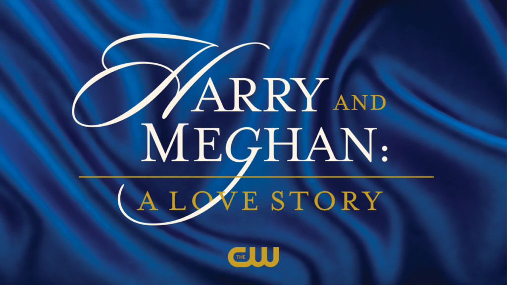 Harry and Meghan: A Love Story The CW