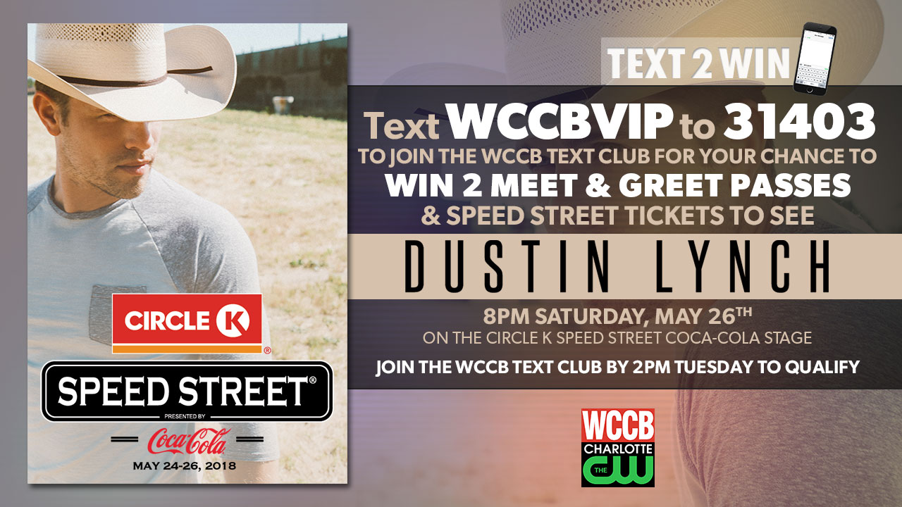 Text2win Meet Greet Passes And Tickets To See Dustin Lynch Wccb