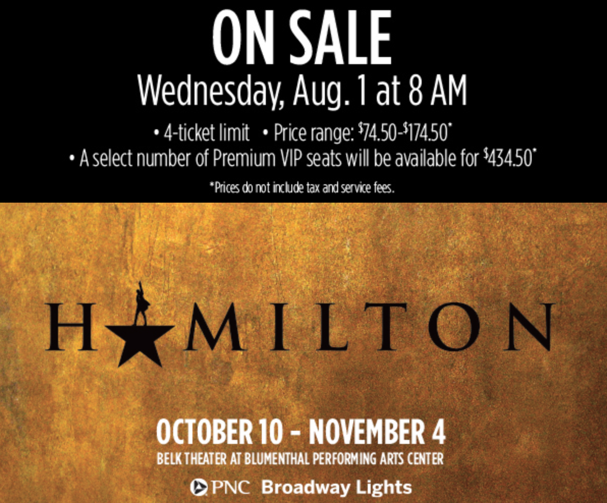 Hamilton Tickets For Charlotte Shows Go On Sale August 1st   WCCB Charlotte