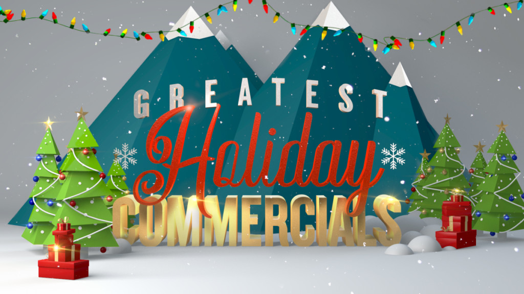 Greatest Holiday Commercials