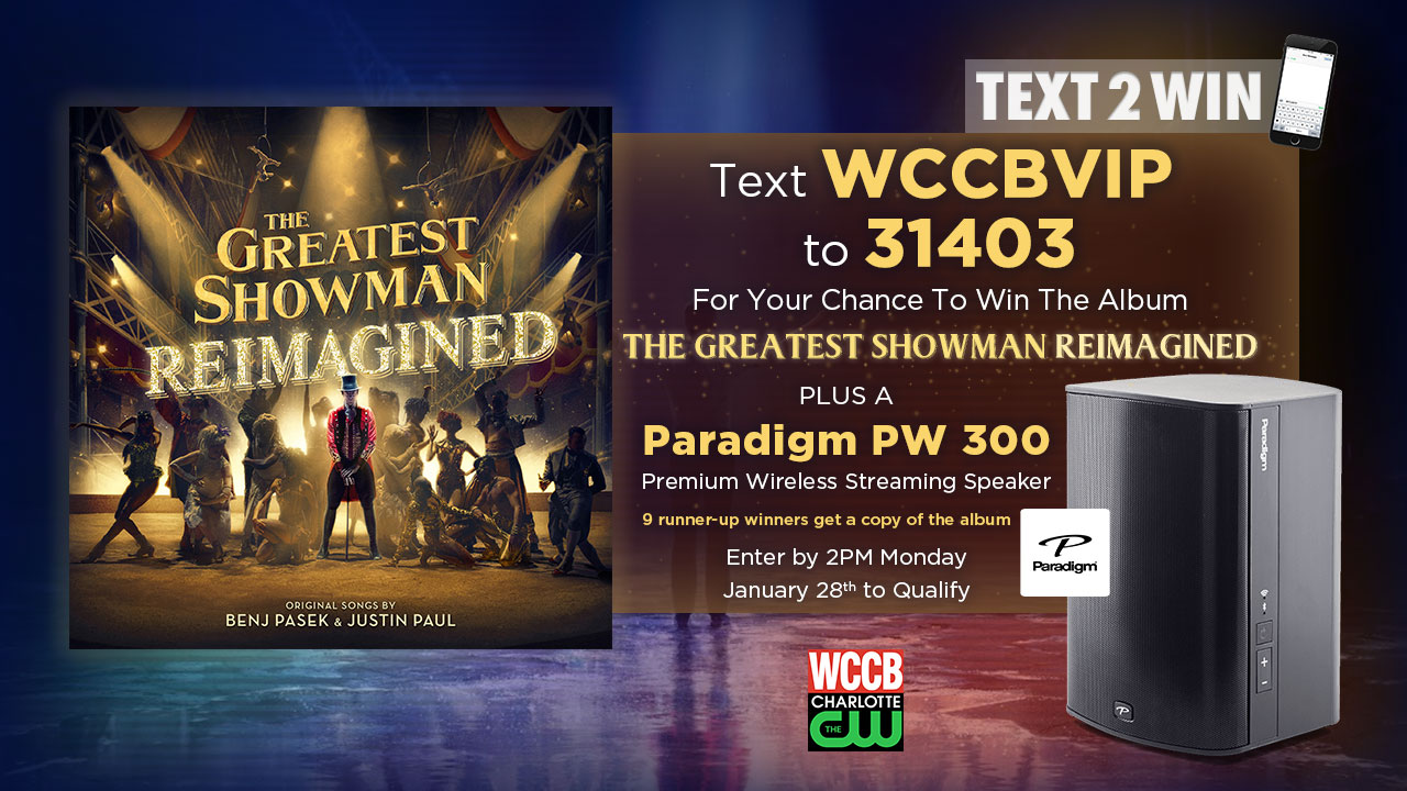 "Text2Win ""The Greatest Showman: Reimagined"" Album Plus A Paradigm Wireless Speaker from WCCB Charlotte's CW"