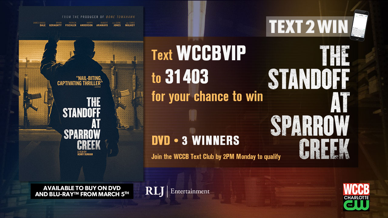 Win The Standoff At Sparrow Creek on DVD from WCCB Charlotte's CW