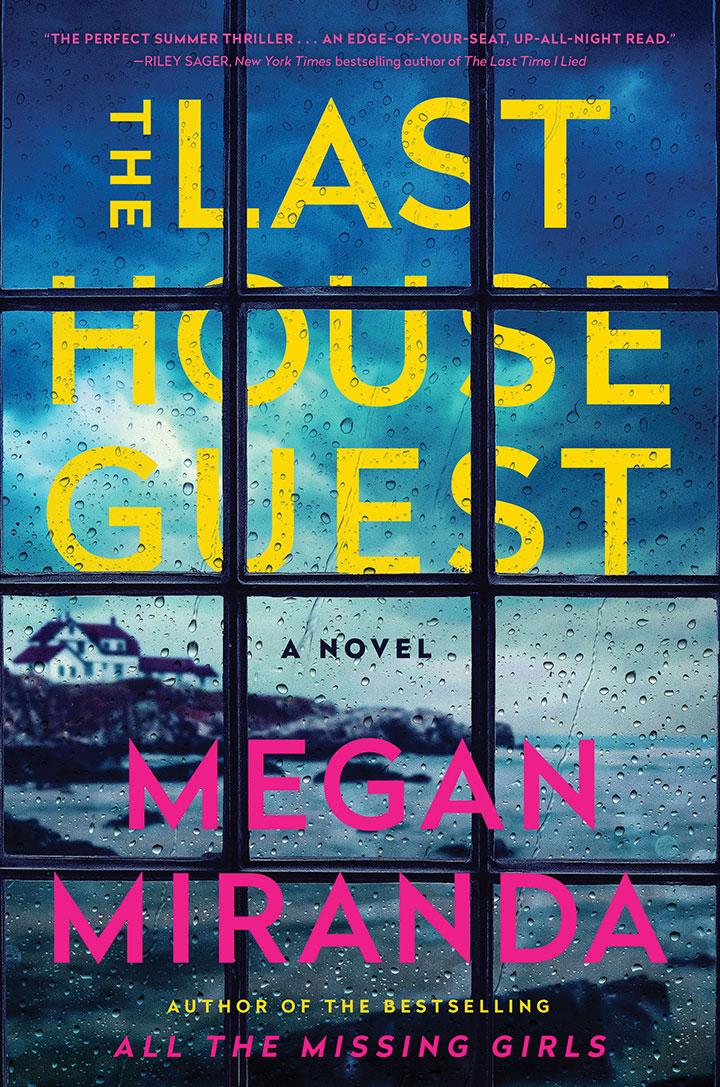 The Last House Guest Megan Miranda