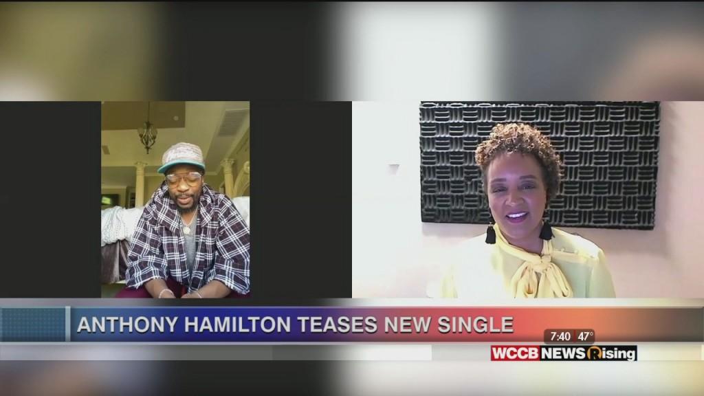 Anthony Hamilton Talks New Single, Quarantine Life