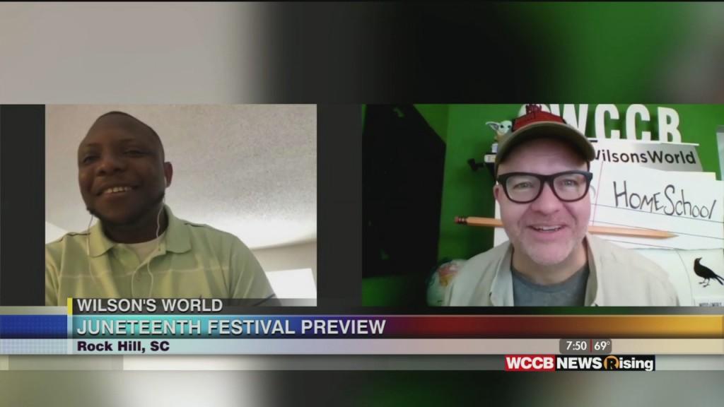 Wilson's World: Previewing Rock Hill's Juneteenth Festival