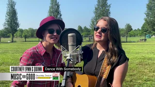 "Music For Good: Courtney Lynn & Quinn ""dance With Somebody"""