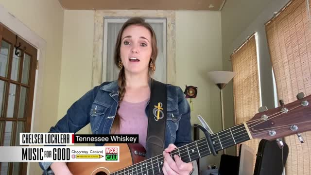 "Music For Good: Chelsea Locklear ""tennessee Whiskey"""