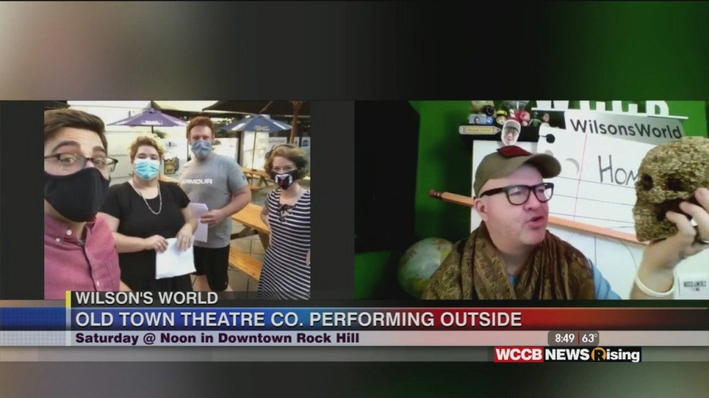 Wilson's World: Going Outside With Rock Hill's Old Town Theatre Company