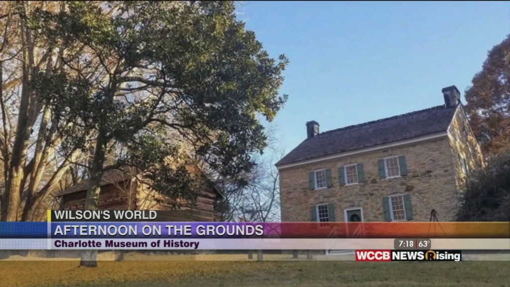Wilson's World: Learning More About The Charlotte Museum Of History's 'an Afternoon On The Grounds'