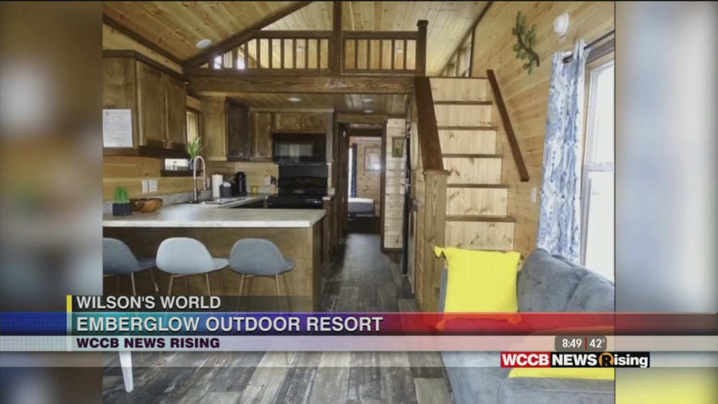 Wilson's World: Enjoy An Outdoor Getaway At Emberglow Outdoor Resort