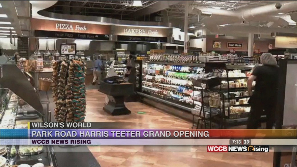 Wilson's World: Celebrating The Grand Opening Of Harris Teeter At Park Road Shopping Center