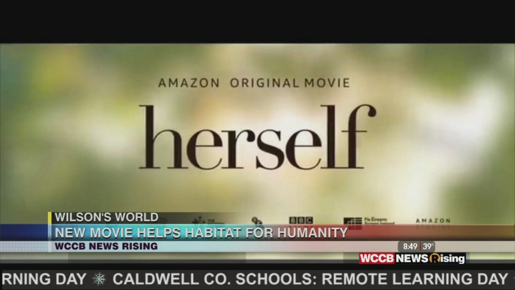 "Wilson's World: Amazon's New Movie ""herself"" Helping Charlotte's Habitat For Humanity"