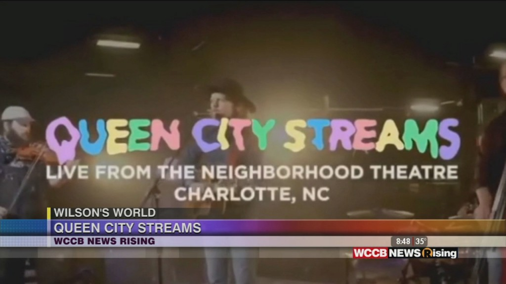 Wilson's World: Enjoying Live Music Thanks To The Neighborhood Theatre And Queen City Streams