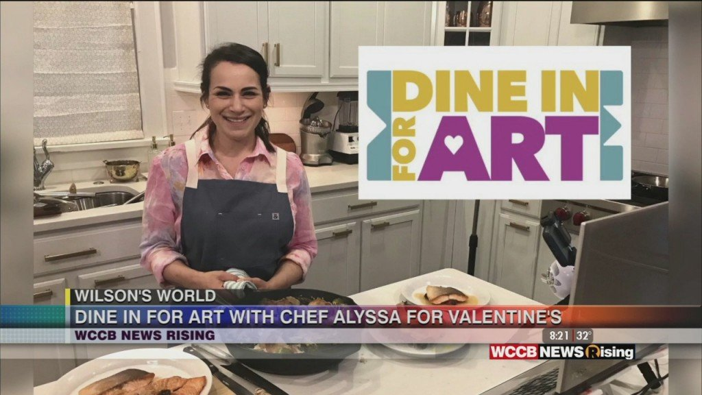 Wilson's World: Dine In For Art With Chef Alyssa For Valentine's Day
