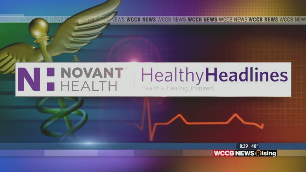 Healthy Headlines: It's Time To 'ask An Expert' At Novant Health About Two Topics Surrounding The Covid 19 Virus Lately