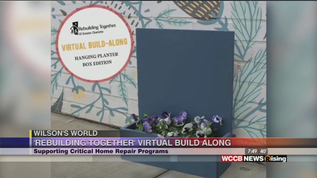 Wilson's World: Virtual Build Along With Rebuilding Together Of Greater Charlotte