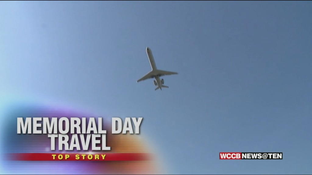 From The Roads To The Skies, Memorial Day Weekend Travel Is In Full Swing
