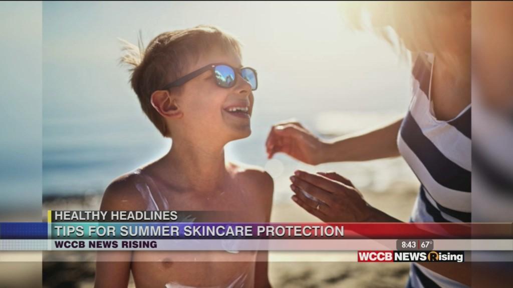 Healthy Headlines: Tips To Soothe Summer Skin