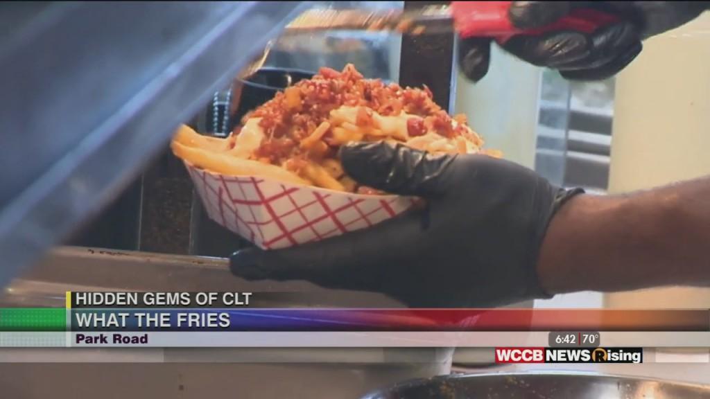 Hidden Gems Of Clt: What The Fries