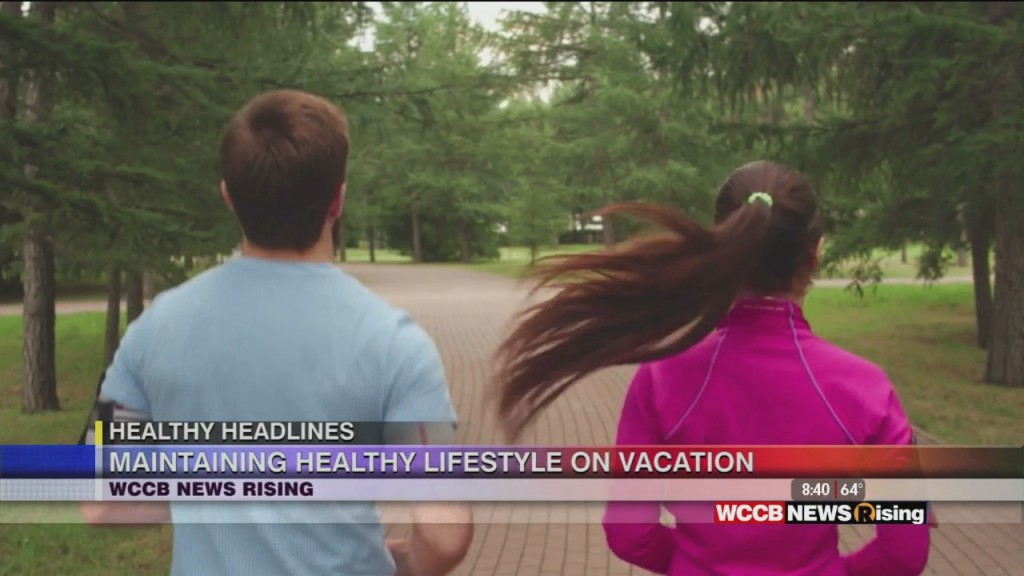 Healthy Headlines: Tips For Maintaining A Healthy Lifestyle While On Vacation