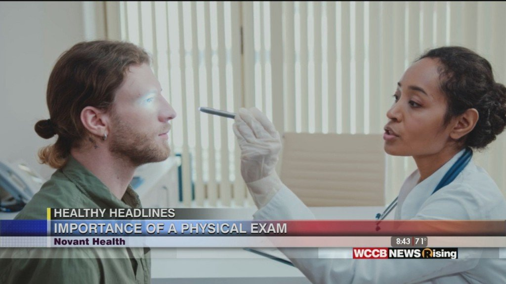 Healthy Headlines: What Is A Physical Exam And Why Do I Need One?