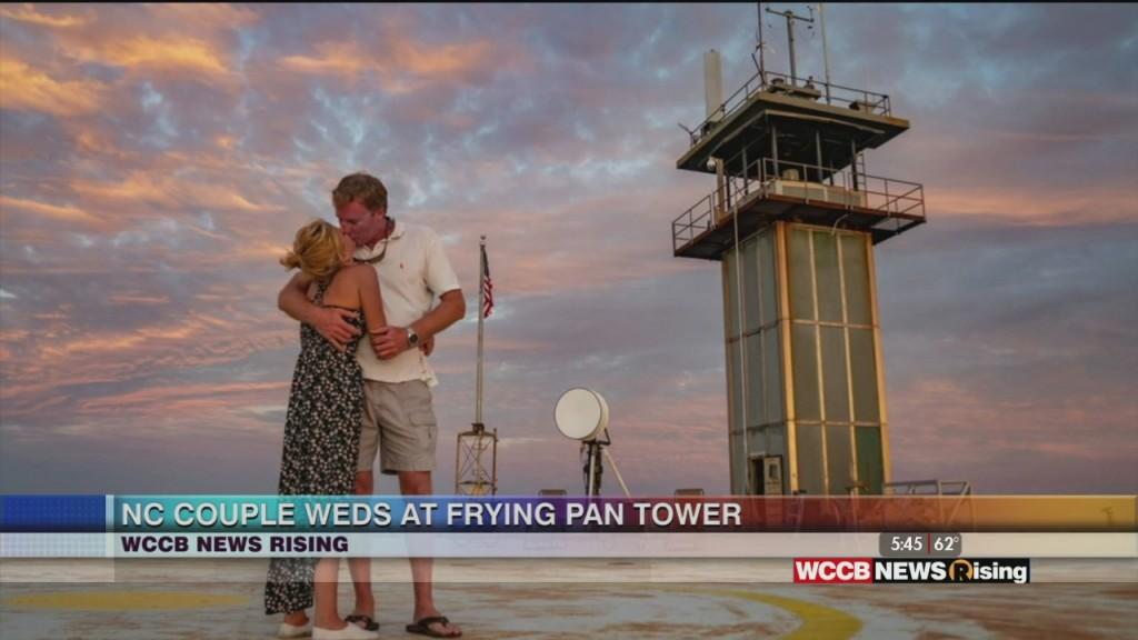Nc Couple Weds On Frying Pan Tower