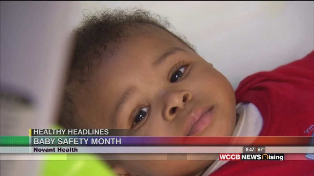 Healthy Headlines: Baby Safety Month