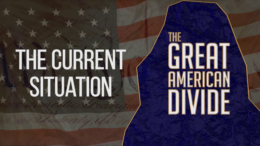 The Great American Divide - the current Situation