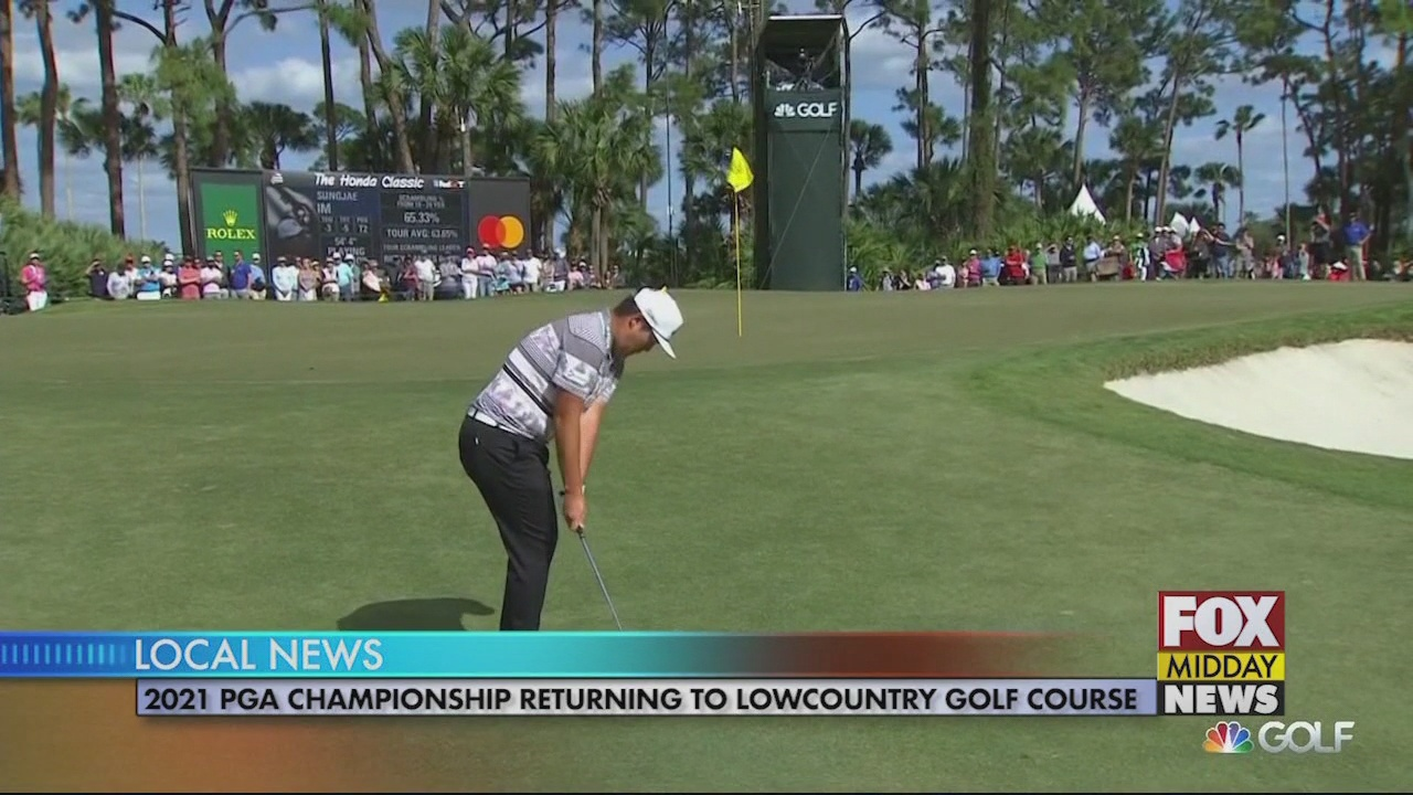 2021 PGA Championship Returning to South Carolina - WFXB