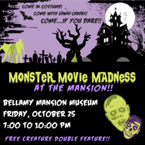Monster Movie Madness at the Mansion! @ Bellamy Mansion Museum | Wilmington | North Carolina | United States