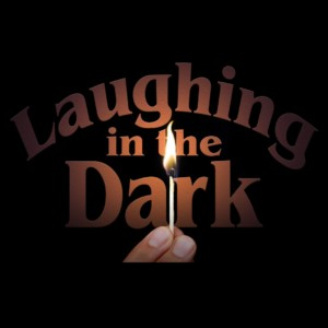 Laughing in the Dark - Sketch Comedy Show @ Thalian Hall | Wilmington | North Carolina | United States