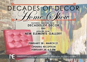 Decades of Decor Home Show @ New Elements Gallery | Wilmington | North Carolina | United States