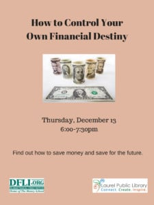How to Control Your Own Financial Destiny @ Laurel Public Library | Laurel | Delaware | United States