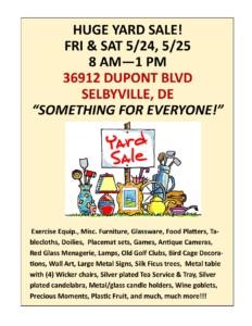 HUGE YARD SALE! @ HUGE YARD SALE | Selbyville | Delaware | United States