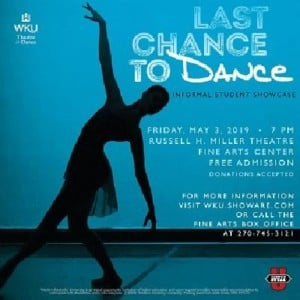 Last Chance to Dance 2018 @ WKU - Russell Miller Theatre