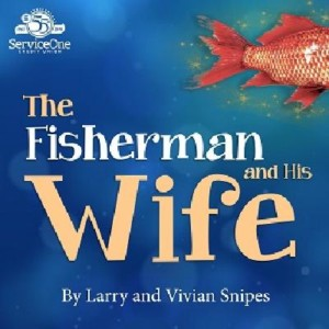 The Fisherman and His Wife @ Gordon Wilson Hall Lab Theatre